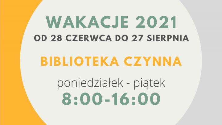 Godziny otwarcia biblioteki wakacje 2021 grafika